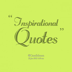 Quotes Picture: inspirational quotes