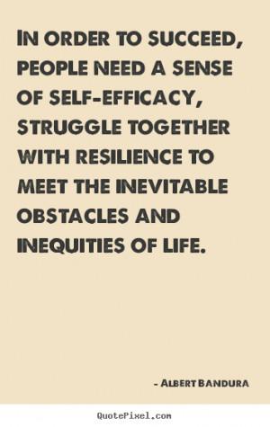 albert bandura more success quotes life quotes motivational quotes ...