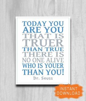 SALE Printable Dr. Seuss Truer Quote Print by PrintablePrints