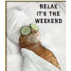 Relax #Quote #Weekend More