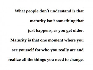 Maturity Quotes Maturity