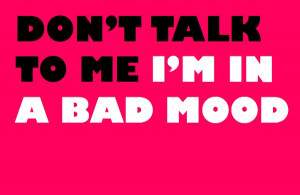 Bad Mood Funny Girl