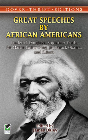 Speeches by African Americans: Frederick Douglass, Sojourner Truth ...