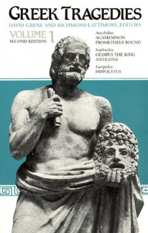 Greek Tragedies, Vol. 1: Aeschylus: Agamemnon, Prometheus Bound ...