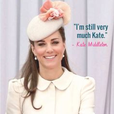 Quotes by Kate Middleton, Catherine, Duchess of Cambridge