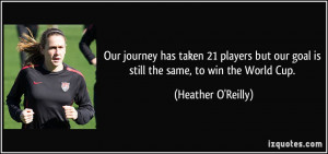 More Heather O'Reilly Quotes