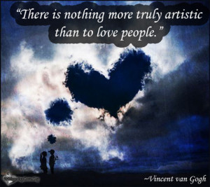 WhisperingLove.org, Love, People, Truly, Vincent van Gogh