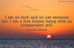 Charlotte Bronte quote. If more of the population understood this and ...