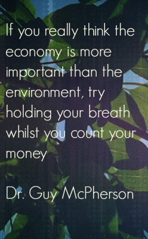 Monday Money Quote: Environment vs Economy
