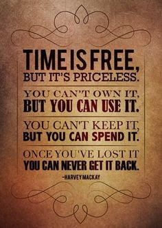 Time is #priceless . How do you spend your #time ? #Quote More