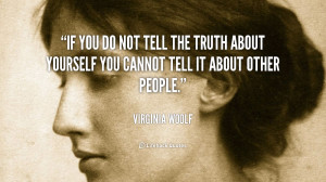 quote-Virginia-Woolf-if-you-do-not-tell-the-truth-92454.png
