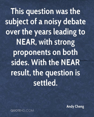 This question was the subject of a noisy debate over the years leading ...