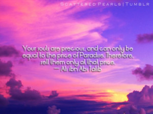 Your souls are precious, and can only be equal to the price of ...