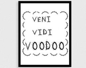 ... art Digital print Black white print Voodoo Funny quotes Latin saying