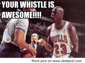 funny_basketball_quotesyour_whistle_is_awesome_funny_pictures_funny ...