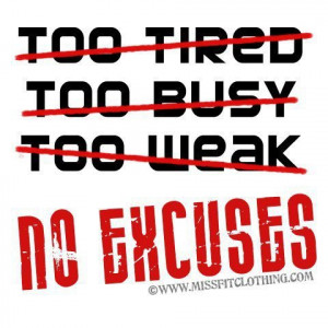 No excuse fitness quote