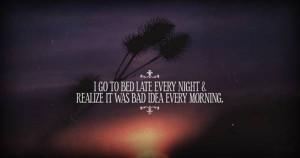 Late Night Quotes http://www.livepositiveway.com/2012/02/quotes-about ...