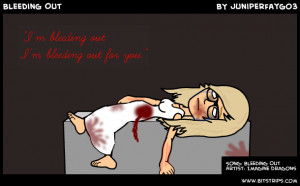 bleeding out i m bleeding out for you song bleeding out artist ...