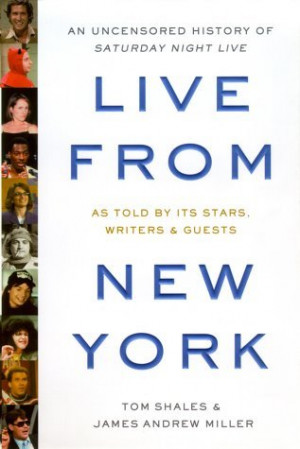 "Start by marking ""Live from New York: An Uncensored History of ..."