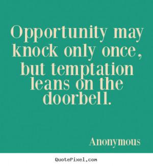 ... quotes about opportunities 300 x 300 9 kb jpeg quotes about temptation