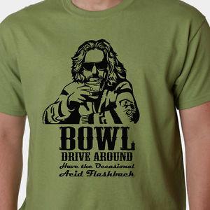 ... Lebowski-t-shirt-BOWL-DRIVE-AROUND-ACID-FLASHBACK-quote-CULT-FILM-COEN