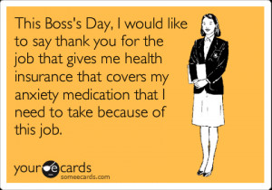 This Boss's Day, I Would Like To Say Thank You For The Job That ...
