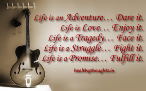 quote on life-life is an adventure-dare it