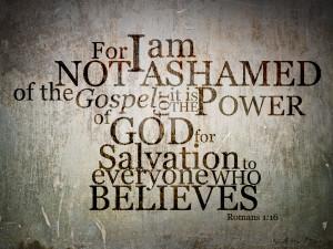 Romans 1:16 – Not Ashamed Papel de Parede Imagem