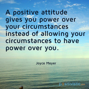 quote on positive attitude: joyce meyer positive attitude ...