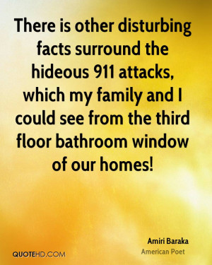 There is other disturbing facts surround the hideous 911 attacks ...