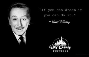 Walt Disney Quotes and Memorable Sayings
