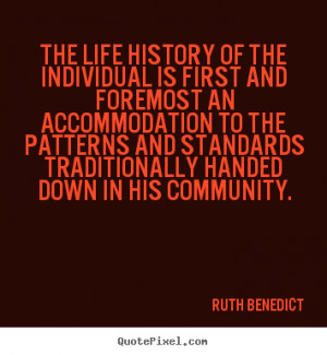 ... ruth benedict more life quotes inspirational quotes love quotes