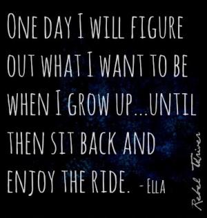 Enjoy the ride quote via Rebel Thriver at www.Facebook.com ...