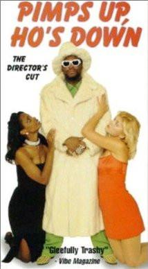 Pimps Up, Ho's Down (1999) Poster