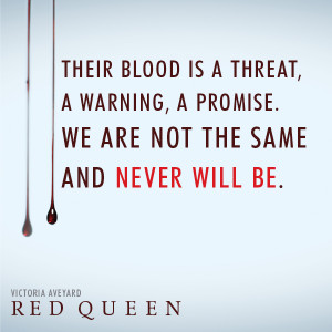 Their blood is a threat, a warning, a promise. We are not the same and ...