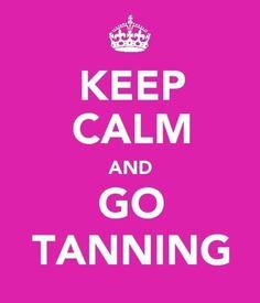 Tanning keep calm, tan