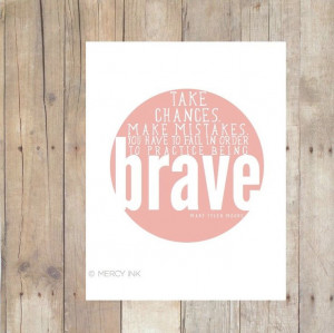Inspirational Print - Live Brave Mary Tyler Moore Quote - DIGITAL File ...