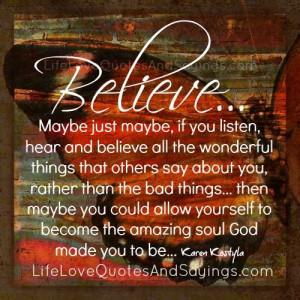 Believe The Wonderful Things…