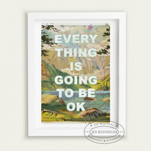Everything is going to be ok - wall art - typography print - paint by ...