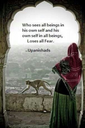 The Upanishads Quotes Upanishads - who sees all