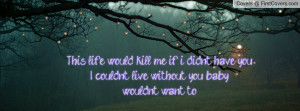 this_life_would_kill-127718.jpg?i