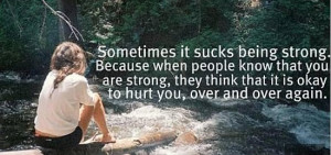 Sometimes It Sucks Being Strong