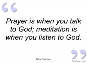 prayer is when you talk to god diana robinson
