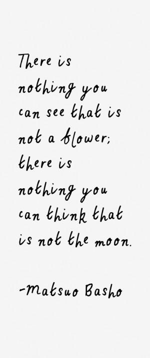 Matsuo Basho Quotes & Sayings