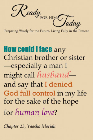 How could I face any Christian brother or sister--especially a man I ...