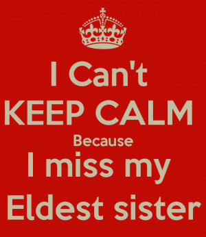 Go Back > Gallery For > I Miss You Sister Quotes