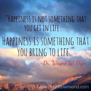 Happiness (Wayne Dyer)