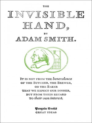 Drives a Adam Smith Invisible Hand Theory smith