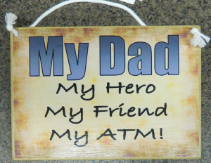 Quotes About my Dad my Hero my Dad my Hero Quot Plaque
