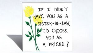 Refrigerator Magnet, Sister-in-Law - Quote, husbands sibling ...